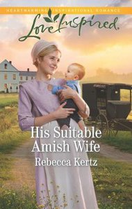 His Suitable Amish Wife (Women of Lancaster County) (Love Inspired Series)