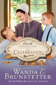 The Celebration (Amish Cooking Class Series)