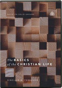 The Basics of the Christian Life (Dvd, Twelve 23-minute Messages On 2 Dvds)
