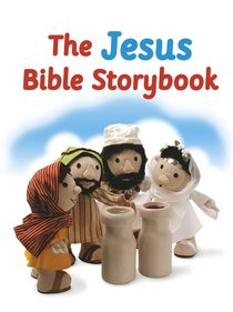 The Jesus Bible Storybook (Bible Friends Series)