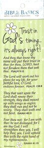 Trust in Gods Timing...Its Always Right! , Light Green/White Flower (10 Pack) (Bible Basics Bookmark Series)