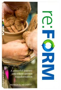 Re: Form: A Powerful Journey Into Whole-Person Transformation