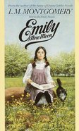Emily of New Moon (#01 in Emily Novels Series)