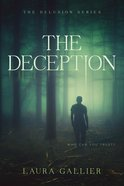 The Deception (#02 in The Delusion Series)