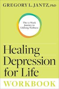 Healing Depression For Life (Workbook)