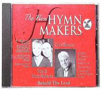 Behold the Lord (Hymn Makers Series)