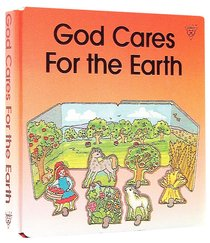 God Cares For the Earth (Concertina Board Books Series)