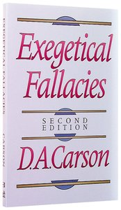Exegetical Fallacies (2nd Ed)