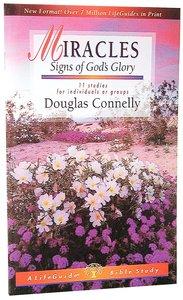 Miracles (Lifeguide Bible Study Series)