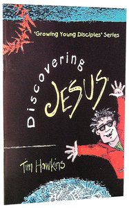 Discovering Jesus (#01 in Growing Young Disciples Series)