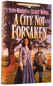 A City Not Forsaken (#03 in Cheney Duvall Series)