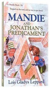 Jonathans Predicament (#28 in Mandie Series)