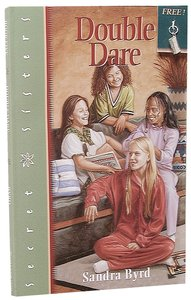 Double Dare (#05 in Secret Sisters Series)