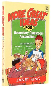 More Great Ideas For Secondary Classroom Assemblies