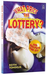 What Price the Lottery
