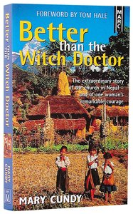 Better Than the Witchdoctor