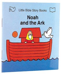Noah and the Ar (Little Bible Story Books Series)