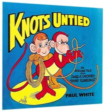 Knots Untied (Jungle Dr Comic Series)