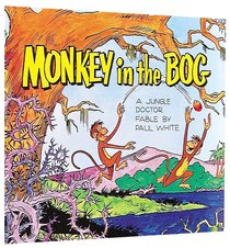 Monkey in the Bog (Jungle Dr Comic Series)