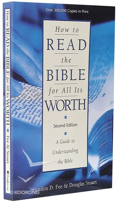 How to Read the Bible For All Its Worth (2nd Edition)